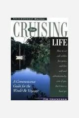 The Cruising Life 1st (first) edition Text Only Hardcover