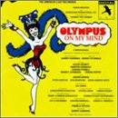 Olympus on My Mind - The American Cast Recording