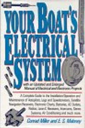 Your Boat's Electrical System: Manual of Electrical and ... on sailboat electrical diagram, wellcraft electrical wiring, wellcraft electrical schematic, wellcraft parts catalog,