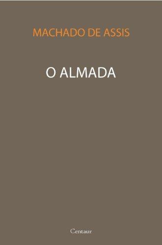 O Almada [com índice] (Portuguese Edition)