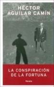 La Conspiracion De La Fortuna (Autores Espanoles E Iberoamericanos)
