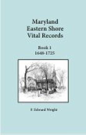 Maryland Eastern Shore Vital Records 1648 - 1725: F  Edward Wright