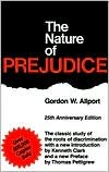 The Nature of Prejudice Publisher  Basic Books  Unabridged edition