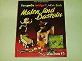 Hardcover Malen Und Basteln: D. Grosse Farb. Plaka Buch [German] Book