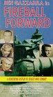 Fireball Forward [VHS]