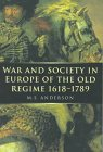 War and Society in Europe of the Old Regime 1618-1789 (Volume 2) (War and European Society Series)