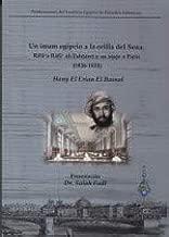 Un imam egipcio a la orilla del Sena - Rifa''a Rafi'' al-Tahtawi y su viaje a París (1826-1831)