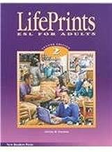 Lifeprints: Level 2: ESL for Adults 2nd Ed.
