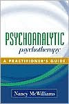 Psychoanalytic Psychotherapy (text only) 1st (First) edition by N. McWilliams PhD