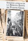 Imágenes antiguas de la Semana Santa de Puente Genil