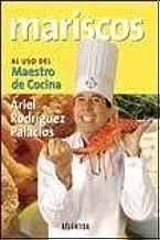 Mariscos Al Uso Del Maestro De Cocina (Spanish Edition)