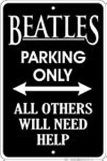 Flagline Metal Parking Sign - Beatles Parking Only