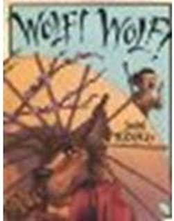Wolf! Wolf! by Rocco, John [Disney-Hyperion, 2007] Hardcover [Hardcover]