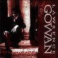 But You Can Call Me Larry by Lawrence Gowan (2003-10-20)