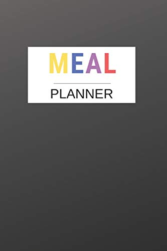 Meal Planner: Weekly Meal Planner And Grocery List Beautiful Colorful | (52 Week Food Planner / Diary / Log / Journal / Calendar) | Meal Prep And Planning Grocery List