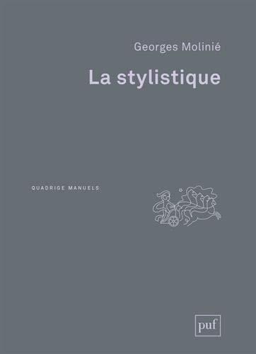 La stylistique by Georges Molinié(12. März 2014)