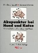 Akupunktur bei Hund und Katze: Wissenschaftliche Grundlagen und Praxis