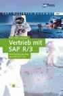 Vertrieb mit SAP R/3. Business Engineering mit SAP R/3