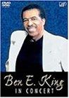 Ben E・King IN CONCERT [DVD]
