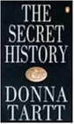 The Secret History: From the Pulitzer Prize-winning author of The Goldfinch