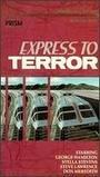 "Express To Terror (""Supertrain"" TV Pilot)"