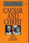 Caesar and Christ (The Story of Civilization III) by Will Durant (1980-12-25)
