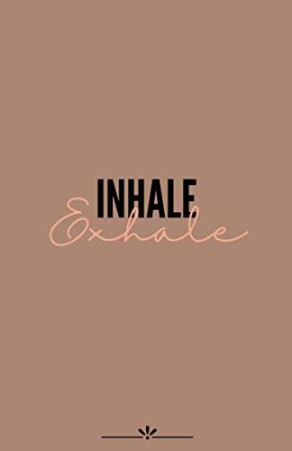 Inhale Exhale: 100 jours pour pratiquer le yoga et suivre vos progrès | 202 pages | format 5.5x8.5 po | Hatha, vinyasa, ashtanga, débutants ou confirmés