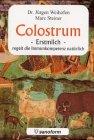 Colostrum: Erstmilch - regelt die Immunkompetenz natürlich