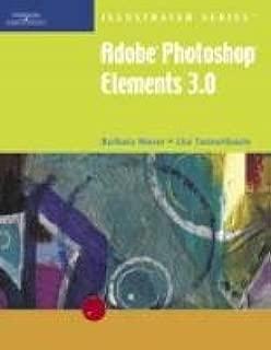 Adobe Photoshop Elements 3.0, Illustrated (Illustrated Series)