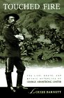 Touched by Fire  The Life Death and Mythic Afterlife of George Armstrong Custer