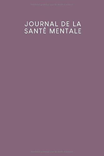Journal de la santé mentale: Agenda pour la santé mentale à remplir | Design: Violet