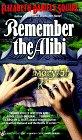 Remember the Alibi 0425143511 Book Cover