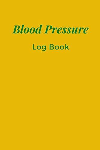 Blood Pressure Log Book: Pulse Record & Monitor, Keep accurate, up-to-date, and Regular Records Blood Pressure and Diabetes at Home record Up to 4 ... Doctors recommend it. (Blood Pressure Diary)
