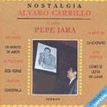 Pepe Jara, Interpreta A Alvaro Carrillo, El Andariego - Un Poco Mas - La Mentira