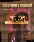 Lab Manual to accompany Anatomy & Physiology, 5/e by Seeley et al.