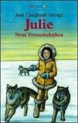 Julie: Neue Freundschaften