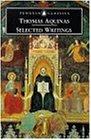 Selected Writings of Thomas Aquinas (Penguin Classics)