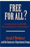 Free for All?: Lessons from the RAND Health Insurance Experiment