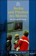 Rechte und Pflichten des Mieters. Das Buch zur Fernsehserie ARD Ratgeber Recht.