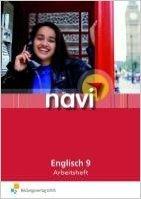 navi Englisch: Arbeitsheft 9 Arbeitsheft (Englisch) von Sandra Deneke (Herausgeber),,Inga Ettelt ( 6. Januar 2011 )