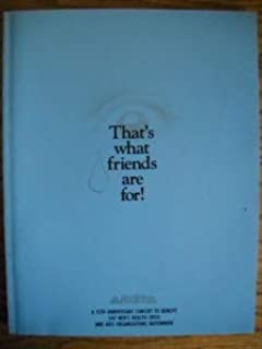 This is a Color Large Souvenir Program from That's What Friends Are For: Arista Records 15th Anniversary Concert preformed...