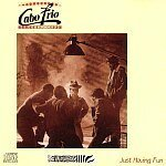Just Having Fun by Cabo Frio (1984-05-03)