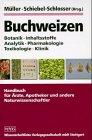 Price comparison product image Buchweizen: Botanik,  Inhaltsstoffe,  Analytik,  Pharmakologie,  Toxikologie,  Klinik (German Edition)