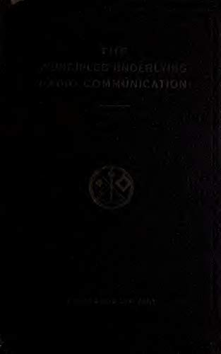 The Principles Underlying Radio Communication (1922) (English Edition)