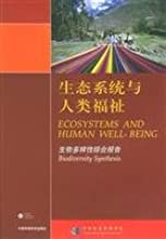 Ecosystems and Human Well-being: Biodiversity Synthesis Report (Paperback)