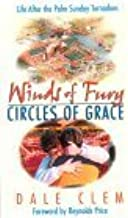 Winds of Fury, Circles of Grace: Life After the Palm Sunday Tornadoes