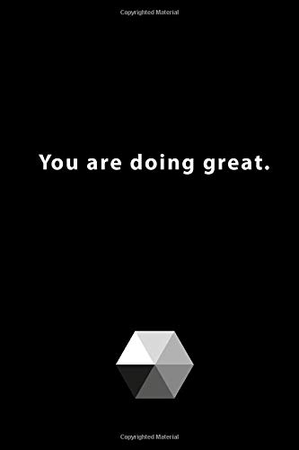 You are doing great