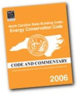 North Carolina Energy Conservation Code Commentary (2006)