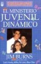 El Ministerio Juvenil Dinamico: Amazon.es: Burns, J. Burns: Libros