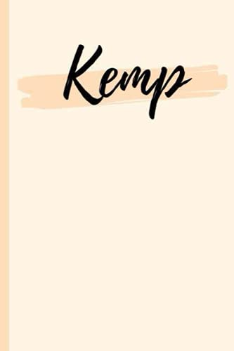 Kemp: A Personalized Notebook Gift for Kemp Lined Writing 120 Pages 6x9 inches